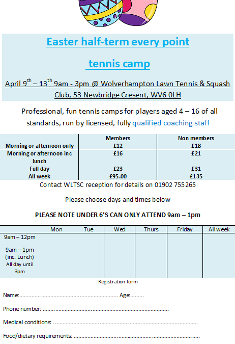 Easter half-term every point  tennis camp 9th-13th April